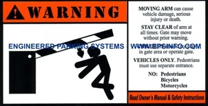 Gate Arm Warning Label